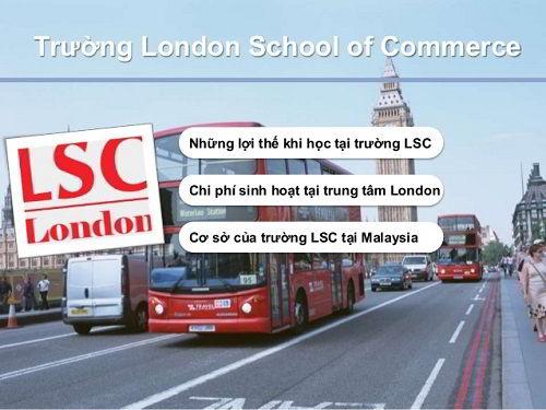 London School of Commerce (LSC) là trường tư thục lớn nhất tại London