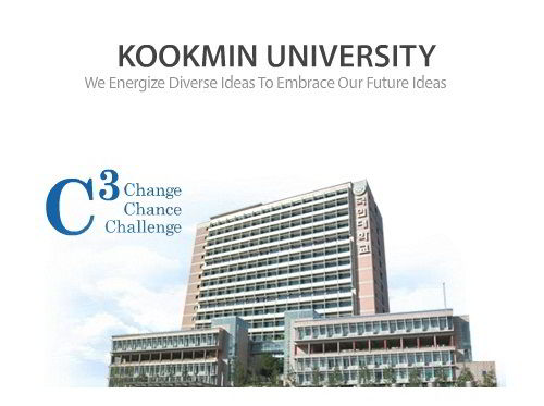 Slogan của Đại học Kookmin - C3 (Change, Chance, Challenge)