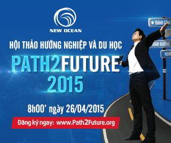 Hội thảo hướng nghiệp thanh niên Việt Nam – PATH2FUTURE 2015