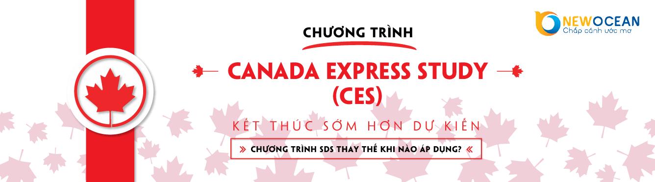 CES – Canada Express Study sẽ kết thúc và thay đổi bằng SDS (Study Direct Stream)