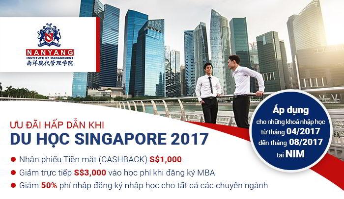 CHƯƠNG TRÌNH ƯU ĐÃI ĐẶC BIỆT CỦA HỌC VIỆN NANYANG, SINGAPORE 2017