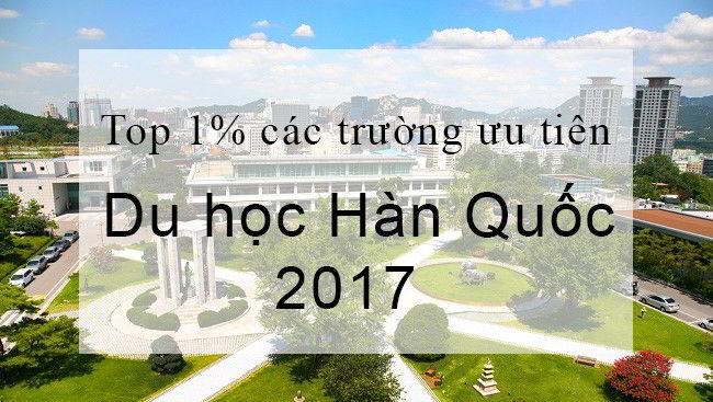 Top 1% các trường ưu tiên du học Hàn Quốc 2017