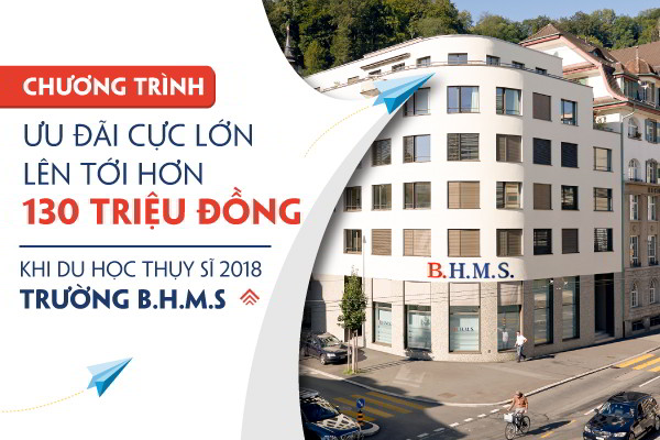 (Chương trình ưu đãi 130 triệu đồng du học Thụy sĩ trường BHMS)