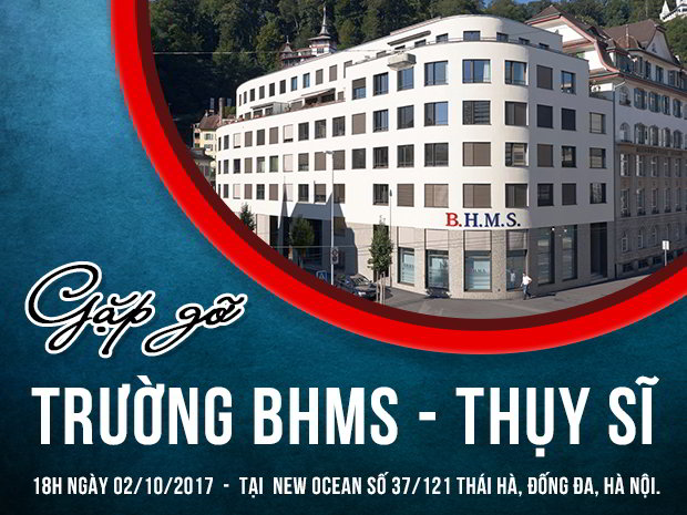 Hội Thảo Gặp gỡ Trường BHMS Thụy Sĩ - NEW OCEAN