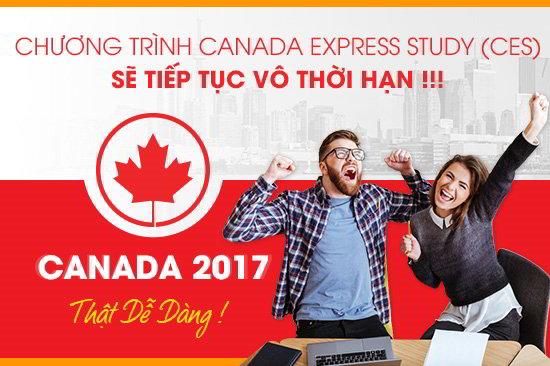TIN VUI: CHƯƠNG TRÌNH CANADA EXPRESS STUDY (CES) SẼ TIẾP TỤC VÔ THỜI HẠN
