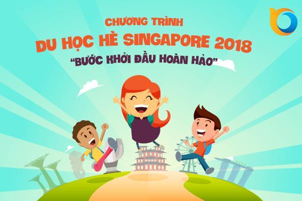 Chương trình du học hè Singapore năm 2018 – Bước khởi đầu hoàn hảo
