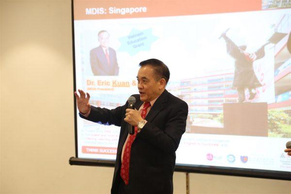 Mr. Eric Kuan – Hiệu trưởng trường MDIS một lần nữa khẳng định những ưu điểm và lợi thế của trường MDIS