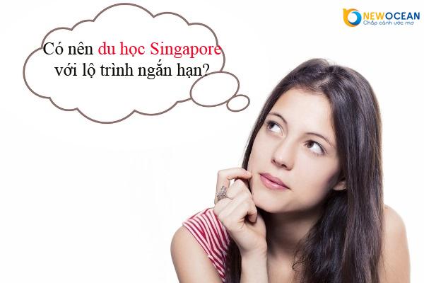 Có nên du học Singapore với lộ trình ngắn hạn?