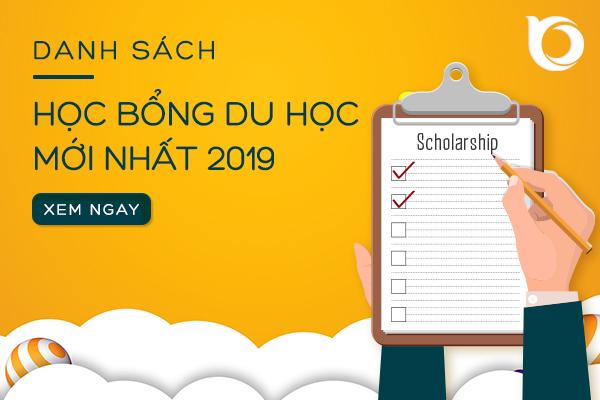 Danh sách học bổng du học mới nhất 2019