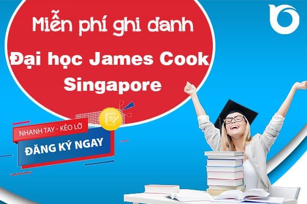 Miễn phí ghi danh trường Đại học James Cook Singapore