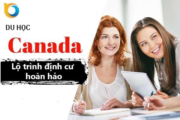 Lộ trình hoàn hảo để định cư Canada cho các bạn du học sinh sau du học