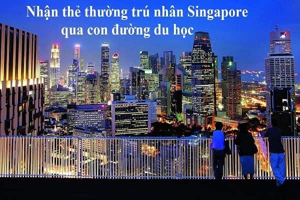 Du học Singapore - cơ hội nhận thẻ thường trú nhân