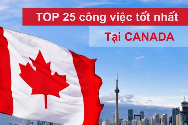 Top 25 công việc tốt nhất tại Canada năm 2019