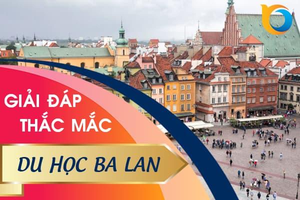 Giải đáp thắc mắc khi du học Ba Lan 2020