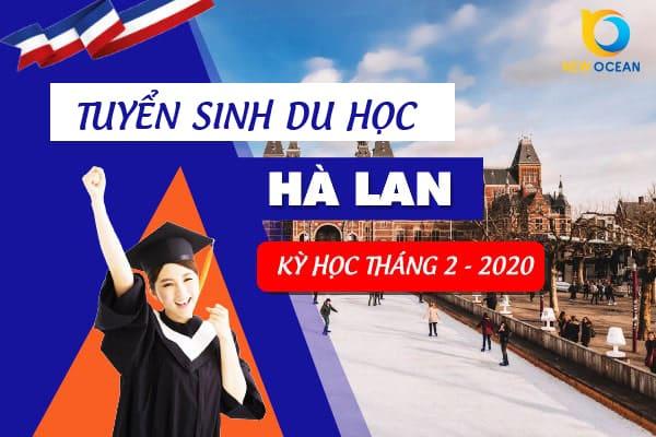 Tuyển sinh du học Hà Lan kì nhập học T2/2020