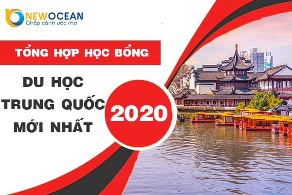Tổng hợp học bổng du học Trung Quốc mới nhất 2020