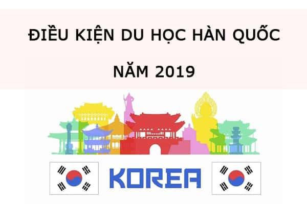 Điều kiện du học Hàn Quốc 2019