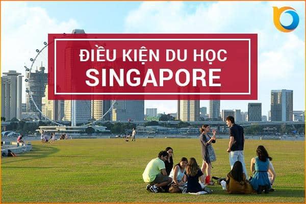 Điều kiện du học Singapore năm 2020