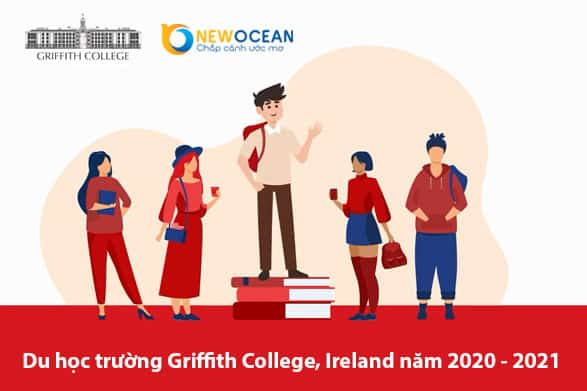Du học Trường Griffith College, Ireland năm học 2020 – 2021