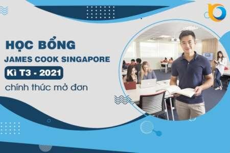 Học bổng James Cook Singapore kì T3/2021 mở đơn sớm