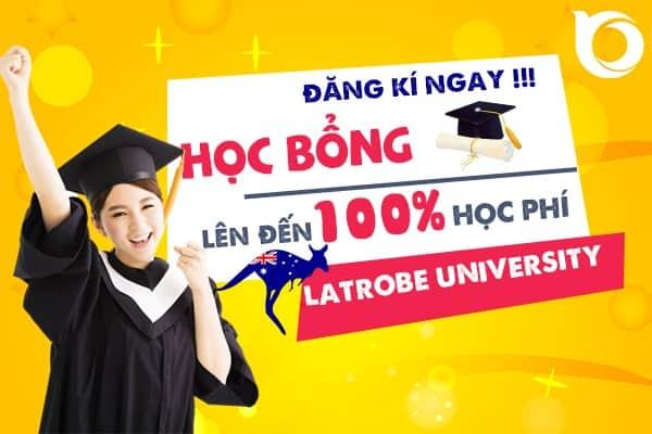 Học bổng khủng lên đến 100% học phí trường Đại học Latrobe, Úc