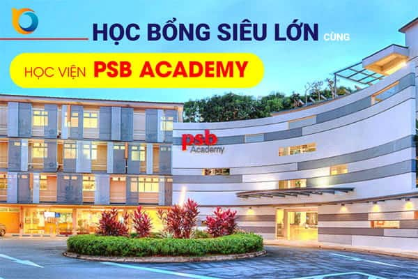 Học bổng Học viện PSB Academy