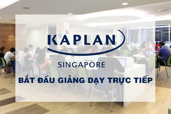 Kaplan Singapore thông báo bắt đầu giảng dạy trực tiếp