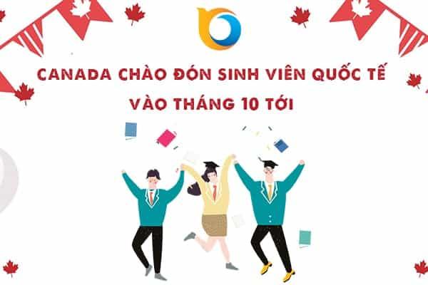 Sinh viên quốc tế có thể nhập cảnh Canada vào tháng 10 tới