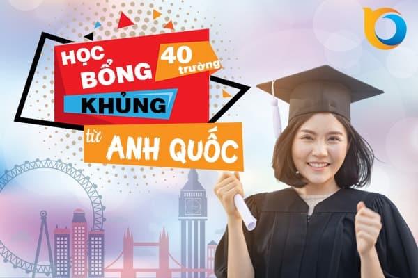 Học bổng khủng từ 40 trường Đại học Anh Quốc