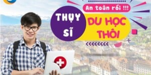 Thụy Sĩ an toàn rồi – Chuẩn bị du học thôi !!!