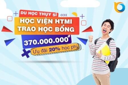 Học bổng HTMI lên đến hơn 370 triệu đồng và ưu đãi 20% học phí