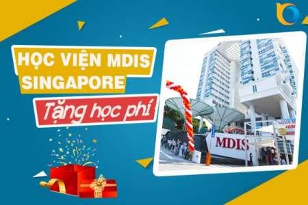 Học viện MDIS Singapore tặng học phí năm học 2021