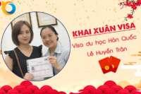 Khai xuân Visa: Chúc mừng Visa du học Hàn Quốc Lê Huyền Trân