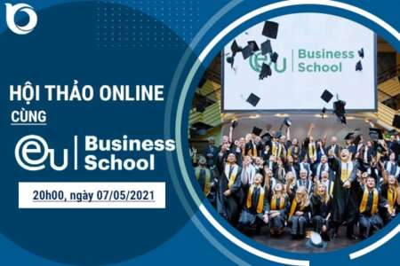 Hội thảo Online cùng Trường EU Business School