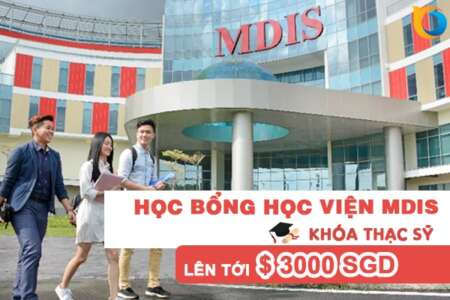 Học bổng khóa Thạc sỹ từ Học viện MDIS, Singapore
