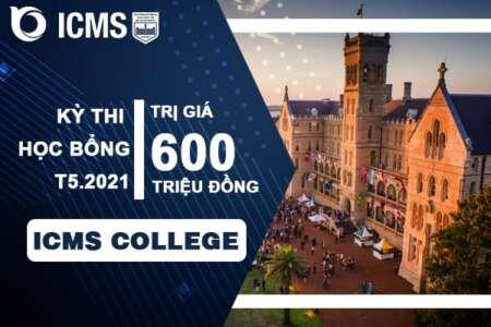 Thông tin về kì thi học bổng của trường ICMS, Úc lên đến 600 triệu đồng